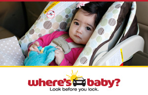 Where's Baby?  Look Before you Lock